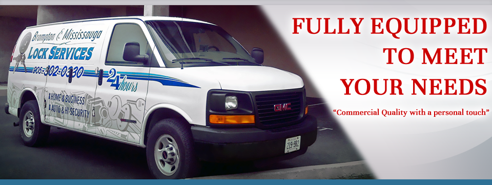 Fully Equipped to Meet Your Needs - Brampton & Mississauga Lock Services truck